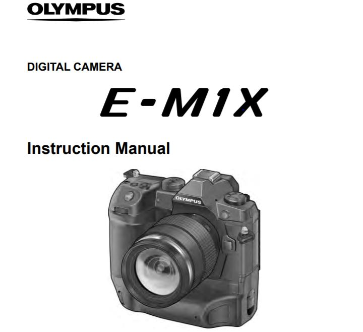 Olympus OM-D E-M1X Instruction Manual now Available