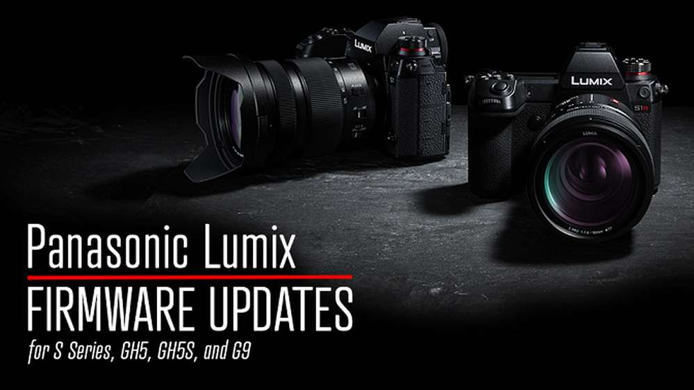 Panasonic Releases New Firmware Update for LUMIX S1R, S1, GH5, GH5S & G9