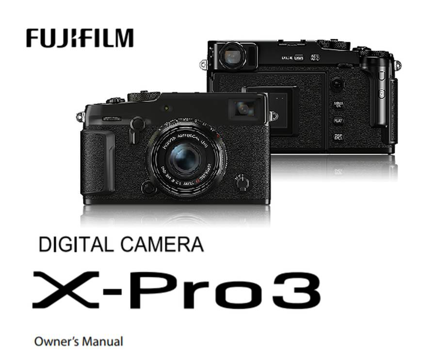 Fujifilm X-Pro3 User's Manual now Available for Download
