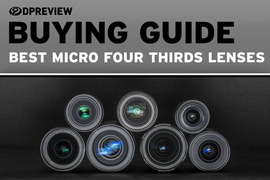 Best Micro Four Third Lenses of 2019