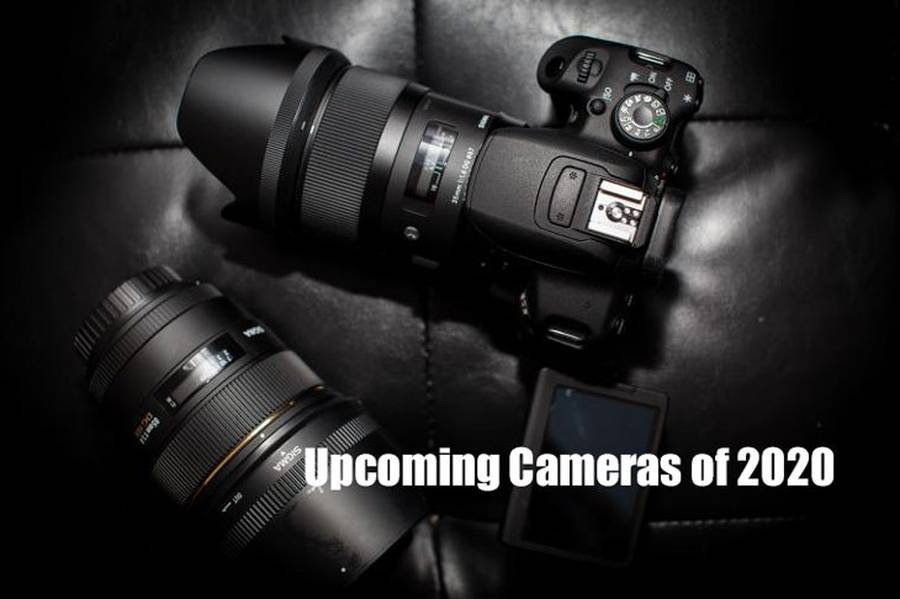 Upcoming Cameras of 2020