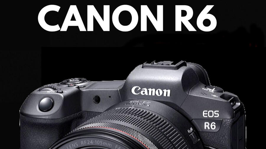 Canon EOS R6 Won #1 Place : Best Selling Camera in January 2021