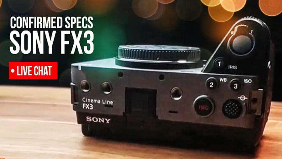 Rumored Specs for the Sony FX3 Camera