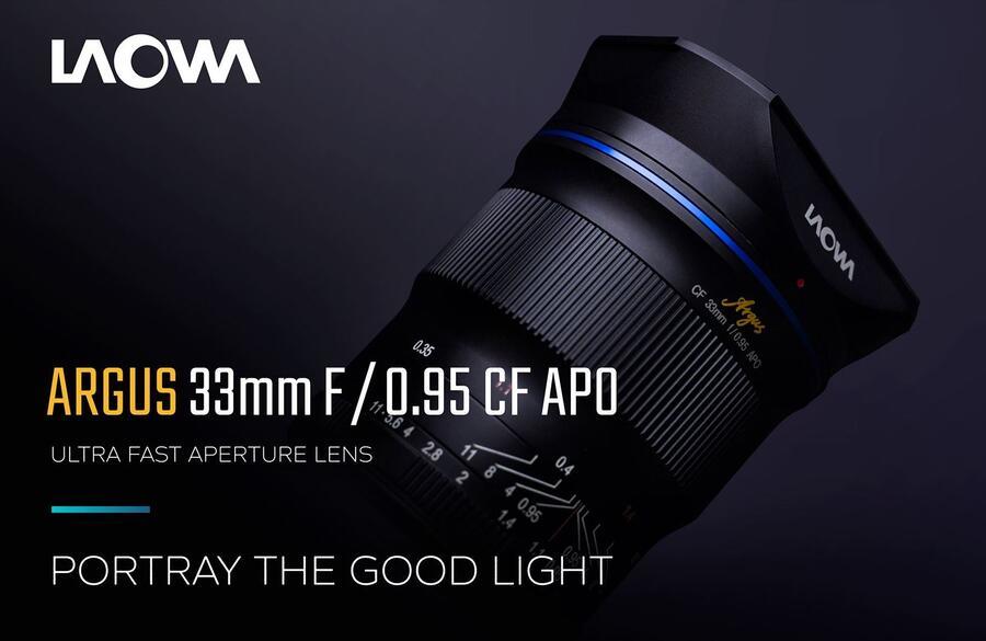 Announced : Venus Optics Laowa Argus 33mm f/0.95 CF APO APS-C lens for Mirrorless