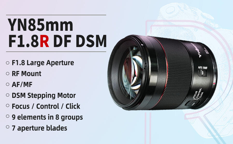 Yongnuo Unveils the YN 85mm f/1.8R DF DSN Lens for Canon RF Mount